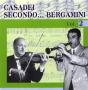 Casadei Secondo...Bergamini - Vol.2