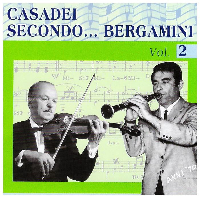 CASADEI SECONDO BERGAMINI Vol. 2