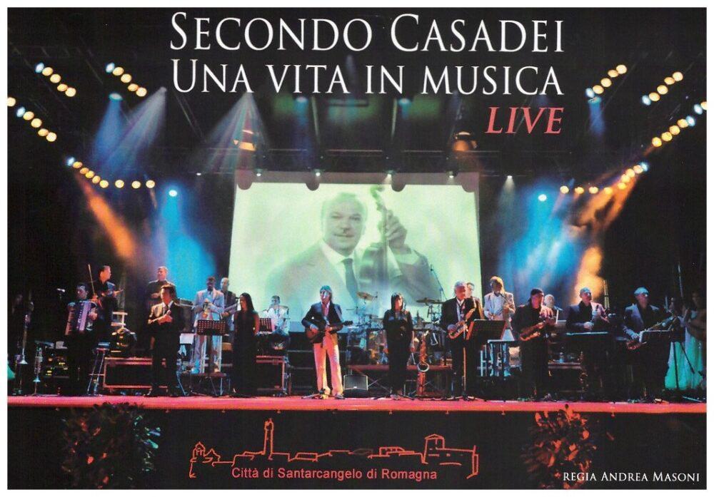 SECONDO CASADEI - UNA VITA IN MUSICA LIVE